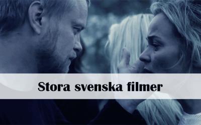 Stora svenska filmer